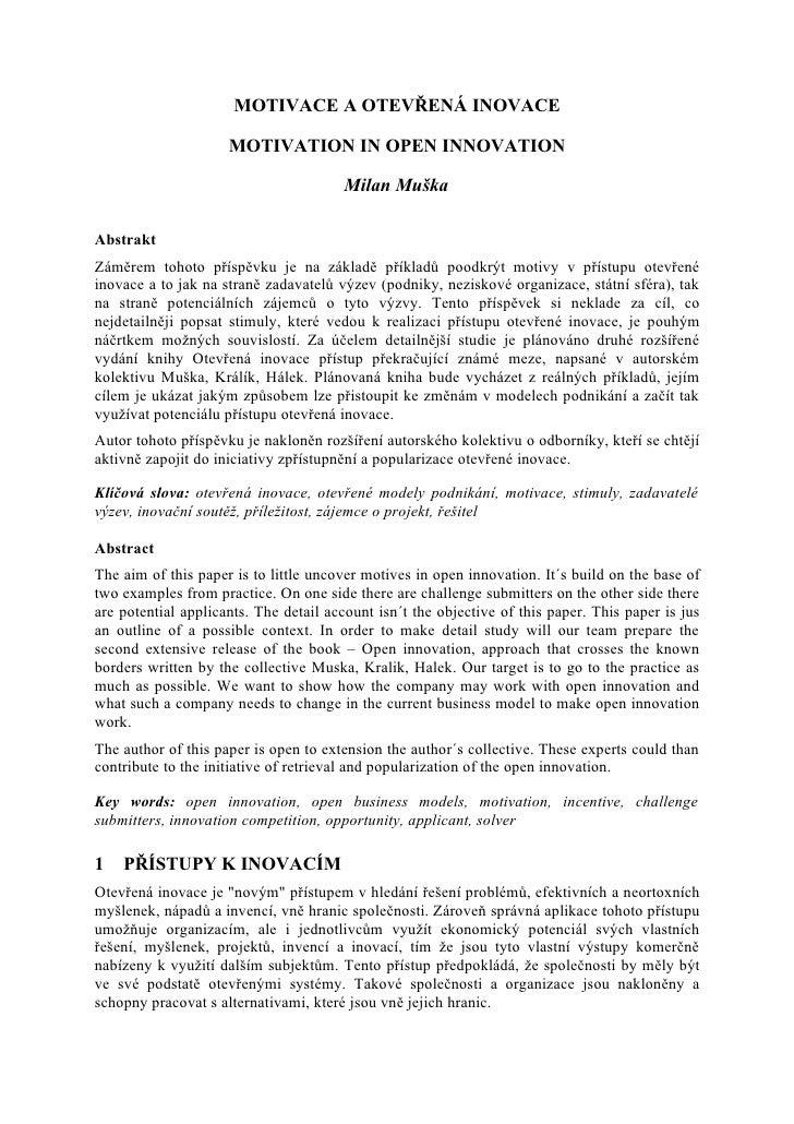 MOTIVACE A OTEVŘENÁ INOVACE                       MOTIVATION IN OPEN INNOVATION                                         Mi...
