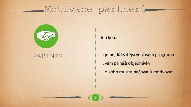 Motivace partnerů v affiliate programu Slide 3