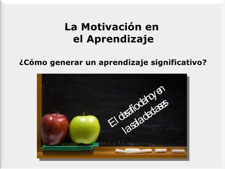 MotivacióN En El Aprendizaje Slide 2