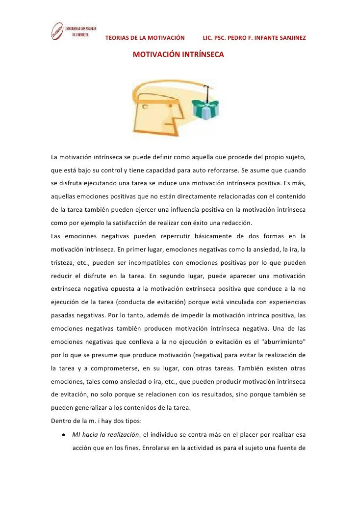 TEORIAS DE LA MOTIVACIÓN         LIC. PSC. PEDRO F. INFANTE SANJINEZ                            MOTIVACIÓN INTRÍNSECALa mo...