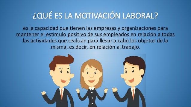 Motivación laboral Slide 2