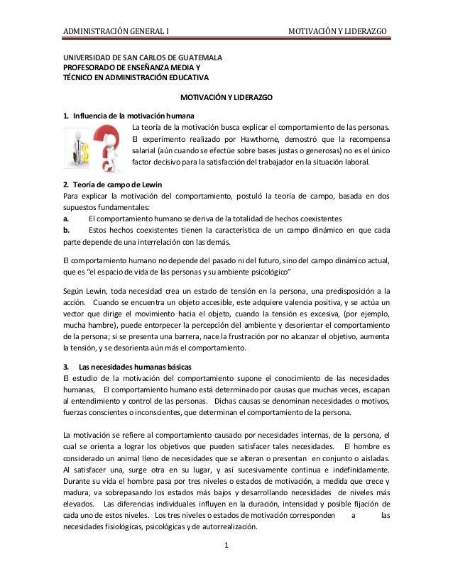 ADMINISTRACIÓN GENERAL I MOTIVACIÓN Y LIDERAZGO 1 UNIVERSIDAD DE SAN CARLOS DE GUATEMALA PROFESORADO DE ENSEÑANZA MEDIA Y ...