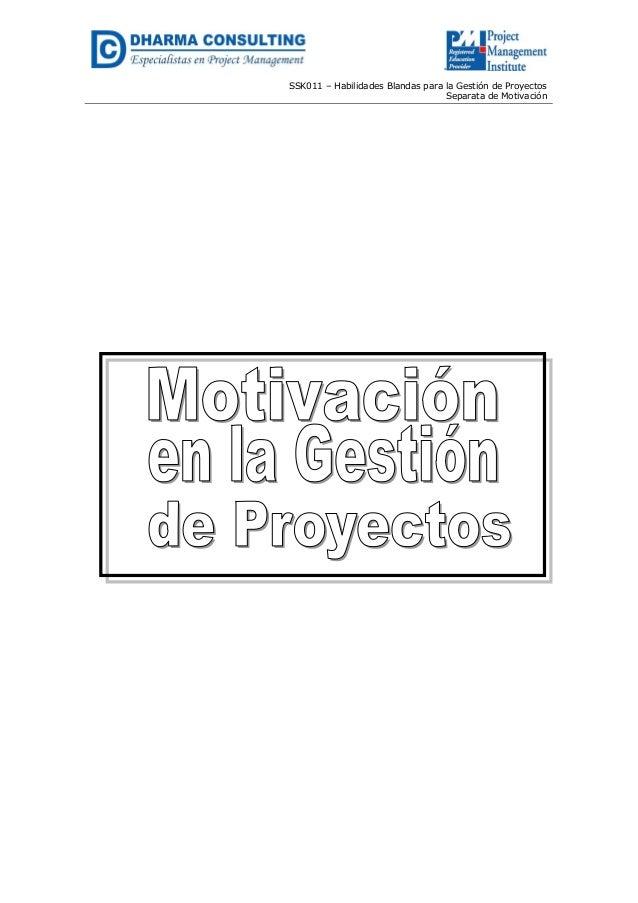 SSK011 – Habilidades Blandas para la Gestión de Proyectos Separata de Motivación