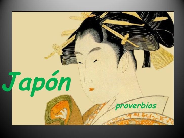 Hoy aprendí…. Japón proverbios