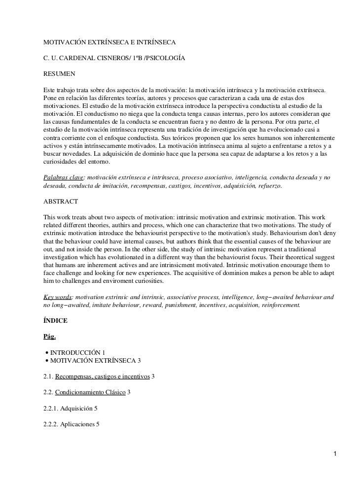 MOTIVACIÓN EXTRÍNSECA E INTRÍNSECAC. U. CARDENAL CISNEROS/ 1ºB /PSICOLOGÍARESUMENEste trabajo trata sobre dos aspectos de ...