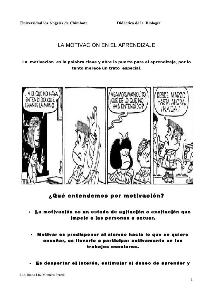 Universidad los Ángeles de Chimbote                 Didáctica de la Biología                             LA MOTIVACIÓN EN ...
