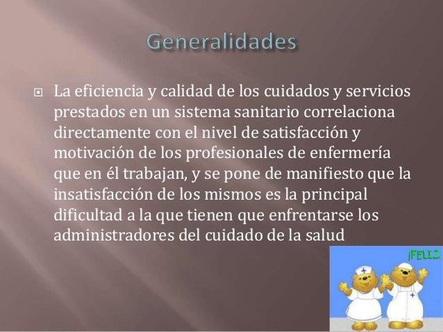 Motivacion y satisfaccion en enfermeria. anes11 12 Slide 2
