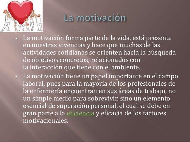 Motivacion y satisfaccion en enfermeria. anes11 12 Slide 3