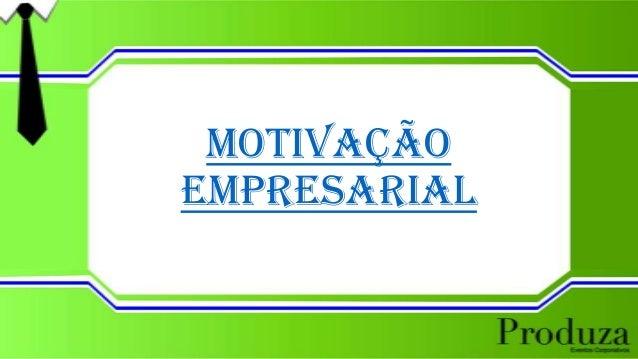 Motivação Empresarial