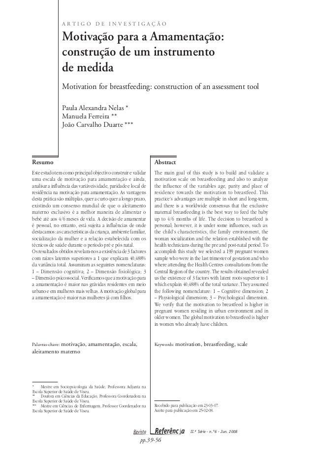 II.ª Série - n.°6 - Jun. 2008 pp.39-56 Motivação para a Amamentação: construção de um instrumento de medida Motivation for...
