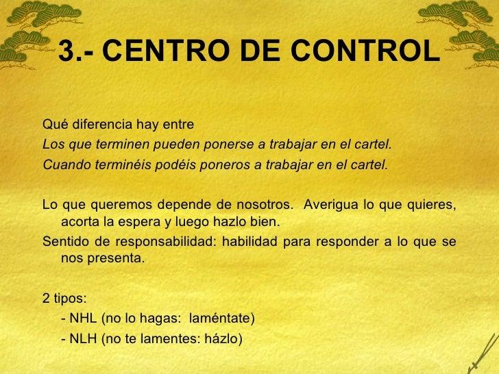 3.- CENTRO DE CONTROL <ul><li>Qué diferencia hay entre </li></ul><ul><li>Los que terminen pueden ponerse a trabajar en el ...
