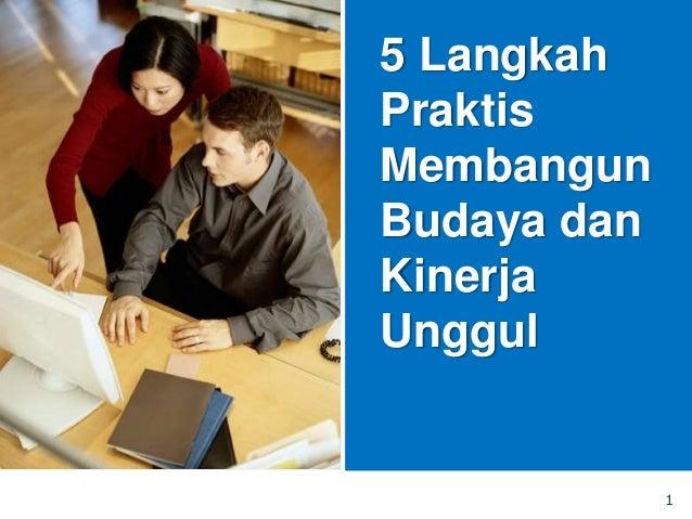 1 5 Langkah Praktis Membangun Budaya dan Kinerja Unggul