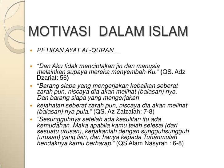 "MOTIVASI DALAM ISLAM   PETIKAN AYAT AL-QURAN…   ""Dan Aku tidak menciptakan jin dan manusia    melainkan supaya mereka me..."