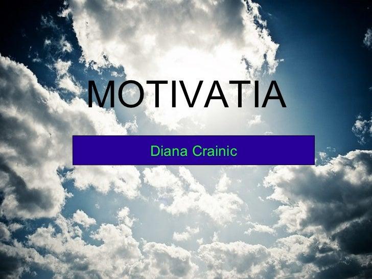 MOTIVATIA Diana Crainic