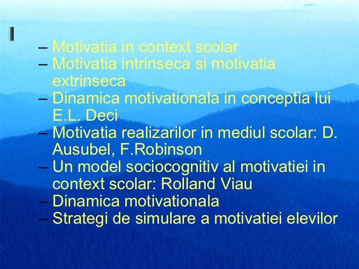 Motivatia in context_scolar alex_s Slide 2