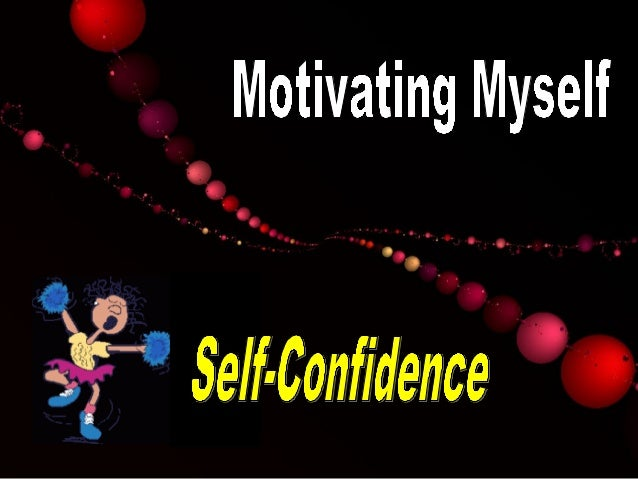 how to build self confidence in myself