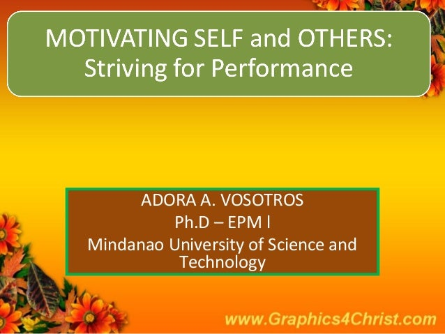 ADORA A. VOSOTROS Ph.D – EPM l Mindanao University of Science and Technology