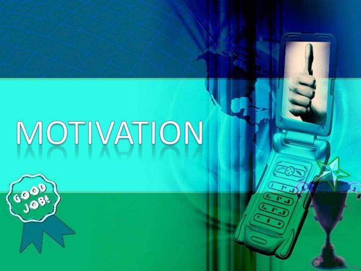 MOTIVATION<br />