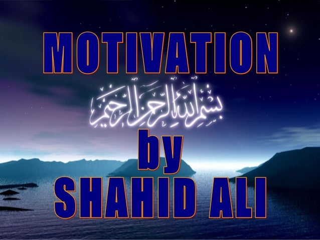 What is Motivation..?? Latin word 'Movere' that means 'To move' English word 'Motive' that means 'Purpose,  Aim' Motiva...