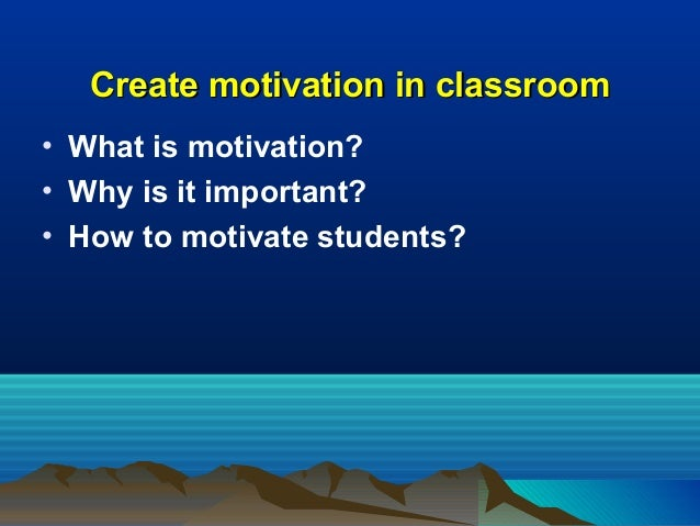 what is motivation importance of motivation The oxford english dictionary definition of motivation is it's a reason or reasons for acting or behaving in a particular way it's a desire or willingness to do something motivation is a.