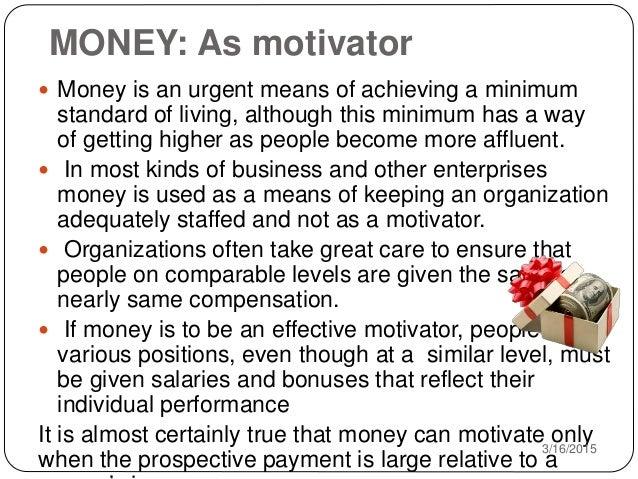 Money as a motivator essay