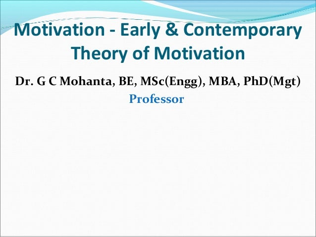 Early theories of motivation 1