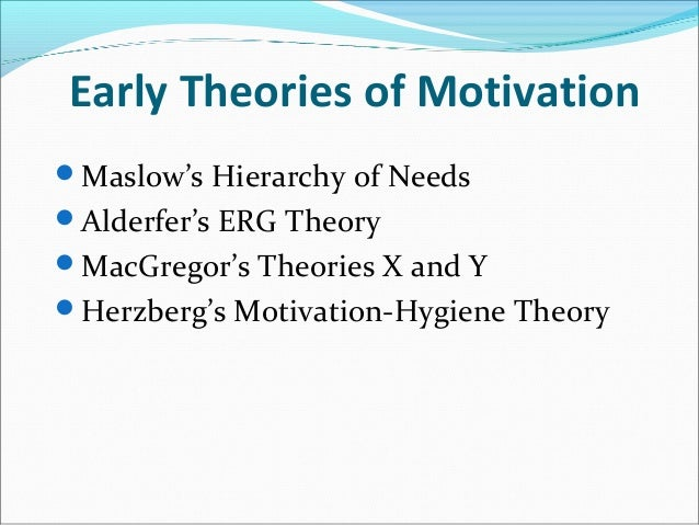 motivation process theories Among the need-based approaches to motivation, douglas mcclelland's acquired needs theory is the one that has received the greatest amount of support according to this theory, individuals acquire three types of needs as a result of their life experiences.