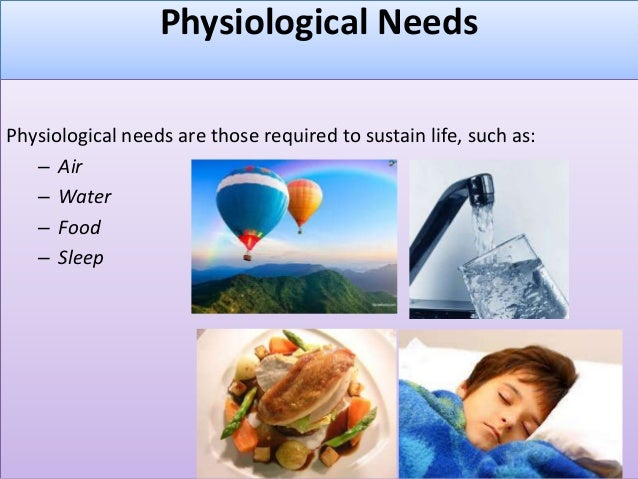 the physiological needs What is the difference between physiological and psychological • physiological means pertaining to physiology, but psychological means pertaining to psychology • physiological aspects are.