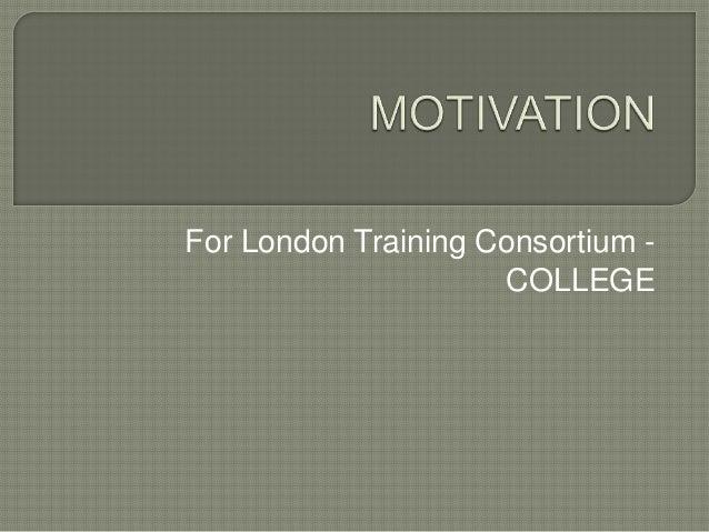 For London Training Consortium -COLLEGE