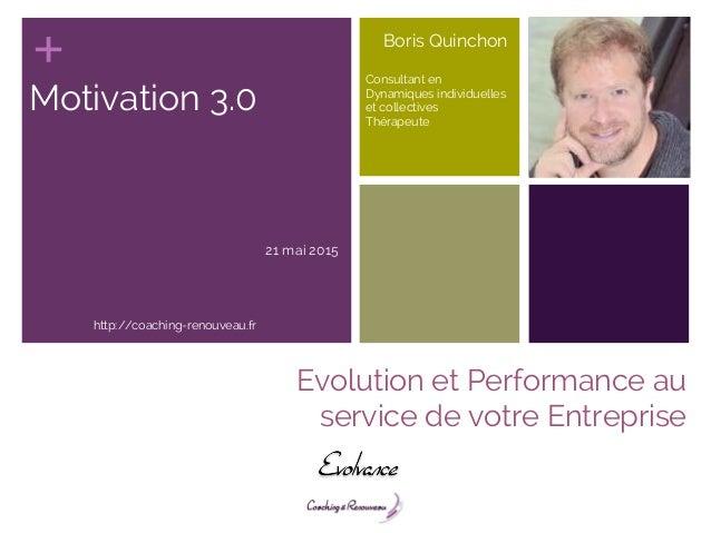 Conférence Management 3.0 : la Motivation, enjeu employeur et salarié