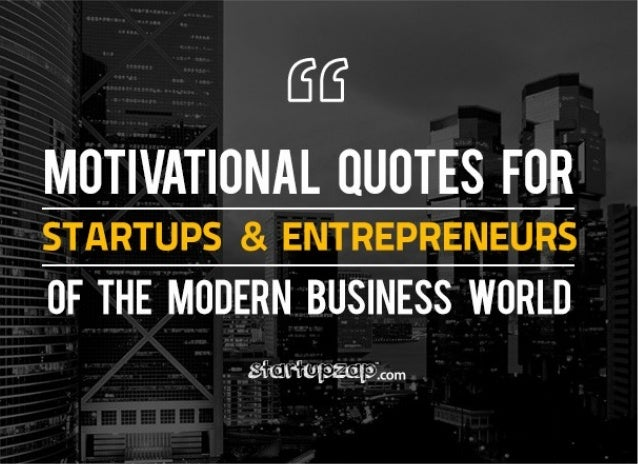 15 motivational quotes for startups and entrepreneurs of