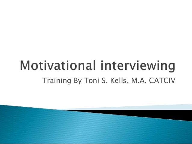 Motivational interviewing presentations