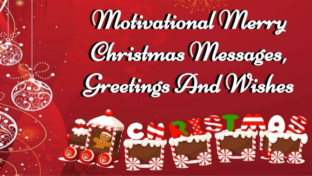 Motivational merry christmas messages greetings and wishes motivational merry christmas messages greetings and wishes motivational merry christmas messages greetings and wishes m4hsunfo