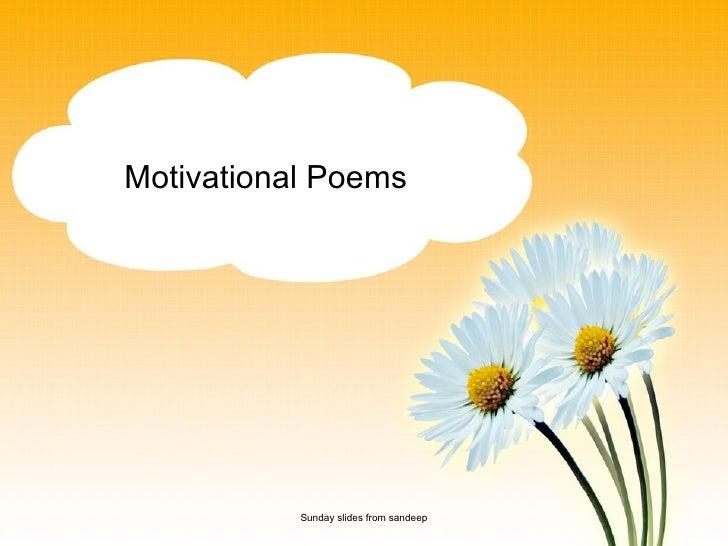 Sunday slides from sandeep Motivational Poems