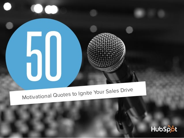 50Motivational Quotes to Ignite Your Sales Drive