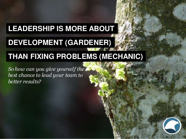 So how can you give yourself the best chance to lead your team to better results? LEADERSHIP IS MORE ABOUT DEVELOPMENT (GA...