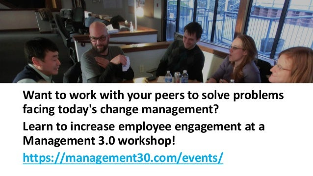 Want to work with your peers to solve problems facing today's change management? Learn to increase employee engagement at ...