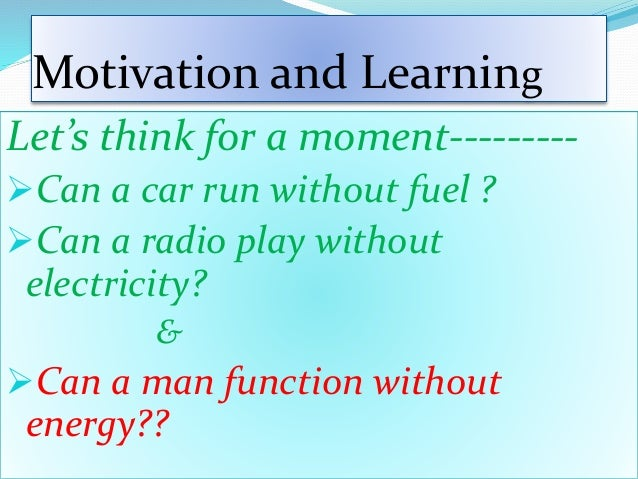 Motivation and learning ppt