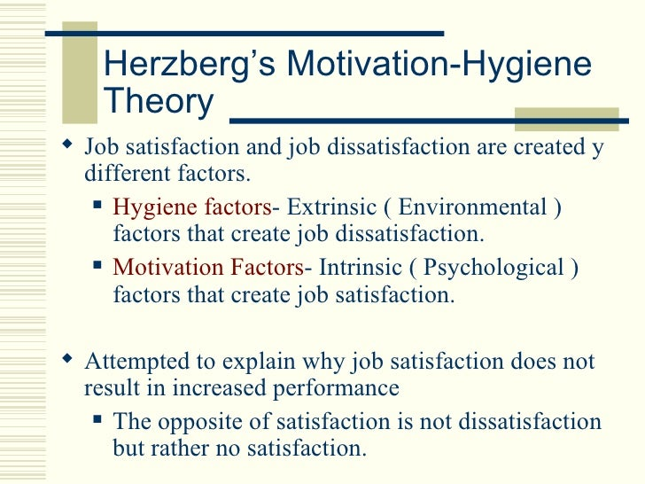 job satisfaction and dissatisfaction in working And practices with motivation, job satisfaction and job performance all three dispositional theories  content of the work and some dissatisfaction comes from the.