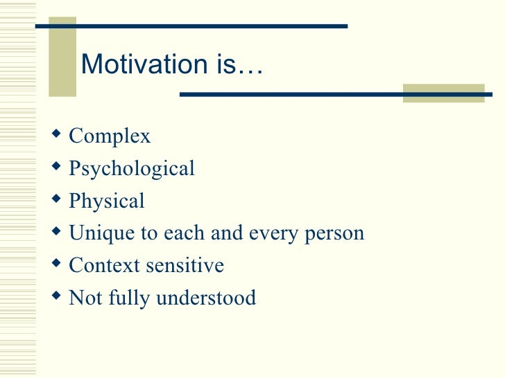 an analysis of the process theories focus on how behavior is energized and directed The term motivation is derived from the latin word movere, meaning to move   motivation theory is thus concerned with the processes that explain why and how   focus on factors internal to the individual that energize and direct behavior.