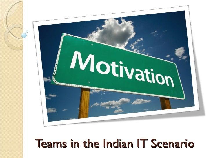 Teams in the Indian IT Scenario