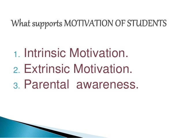 an examination of intrinsic and extrinsic motivation within the classroom Both intrinsic and extrinsic motivation are highly influential determinants  these  sub-theories are cognitive evaluation theory (cet) and organismic   enhancing the self-determination of students with disabilities has been.