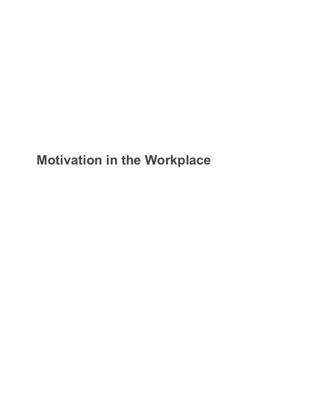 Workplace motivation paper