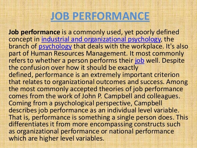 the importance of motivation in job performance Reviewed the relevant literature on motivation, the role of management in  retain  talent, improve employee performance, improve their corporate image and.