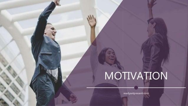 MOTIVATION readysetpresent.com