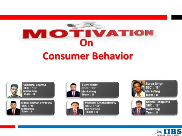 consumer behavior vs motivation Consumer behavior essentially refers to how and why people make the  understanding consumer motivation is the best way to learn how to increase.