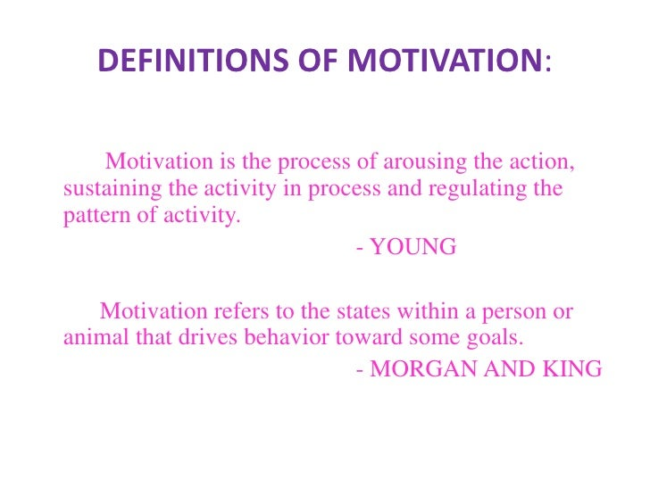 motivation ppt definitions of motivation <br