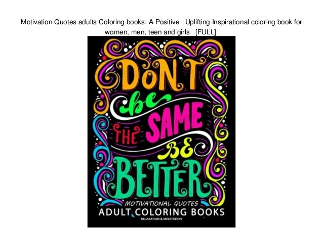 Motivation Quotes adults Coloring books: A Positive Uplifting Inspi…
