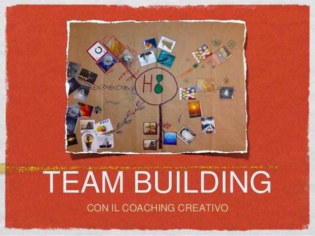 TEAM BUILDING CON IL COACHING CREATIVO