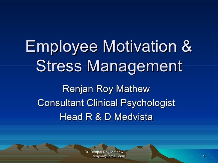 motivation stress and communication leadership Stress management in the workplace: why its important to managers stress management in the workplace is a useful skill that many dont take advantage of many of us and leaders alike, get caught up in day to day tasks.